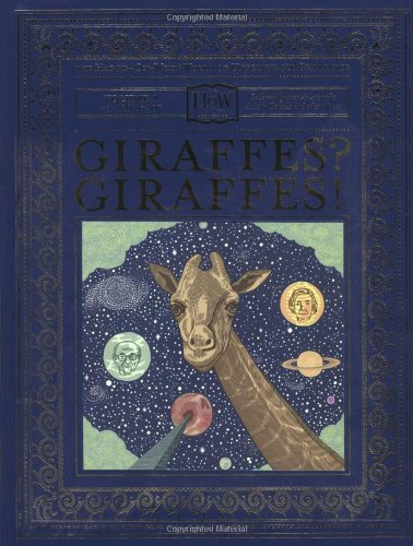 9780743267267: Giraffes? Giraffes! (Haggis-On-Whey World of Unbelievable Brilliance)