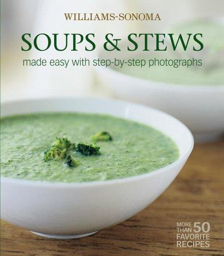 9780743267366: Williams-Sonoma Mastering: Soups & Stews