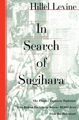 9780743267403: In Search of Sugihara: The Elusive Japanese Dipolomat Who Risked his Life to Rescue 10,000 Jews From the Holocaust