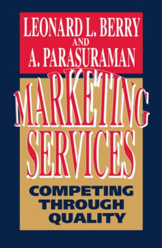 9780743267410: Marketing Services: Competing Through Quality