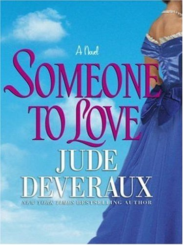 9780743267663: Someone to Love: A Novel