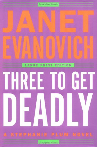 9780743267731: Three to Get Deadly (Stephanie Plum, No. 3)