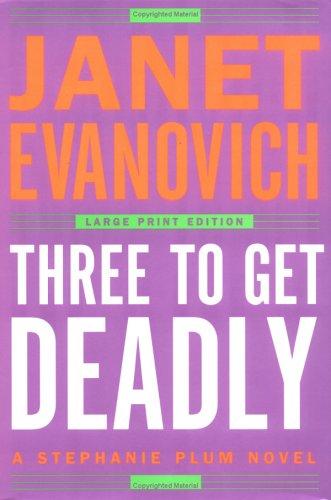 9780743267731: Three to Get Deadly (Stephanie Plum, No. 3)