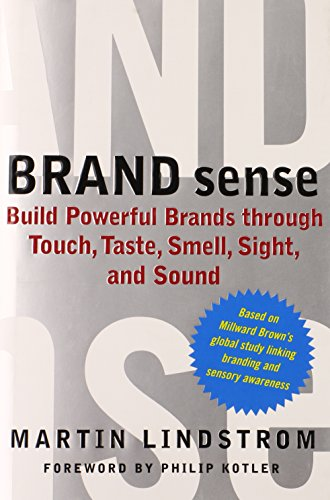 9780743267847: Brand Sense: Build Powerful Brands Through Touch, Taste, Smell, Sight, And Sound