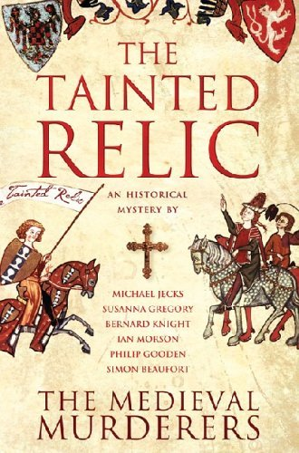 The Tainted Relic: Murderers, The Medieval