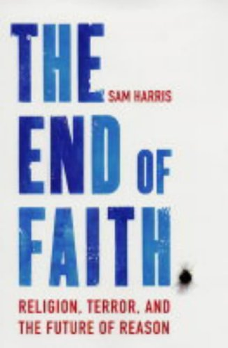 9780743268080: The End of Faith: Religion, Terror, and the Future of Reason