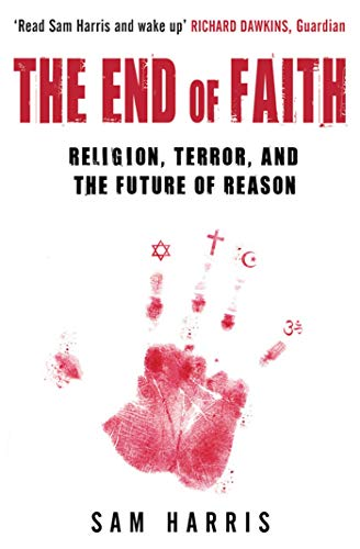 9780743268097: The End of Faith: Religion, Terror, and the Future of Reason