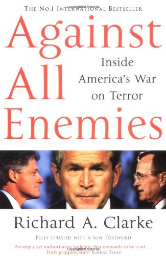 9780743268233: Against All Enemies : Inside America's War on Terror