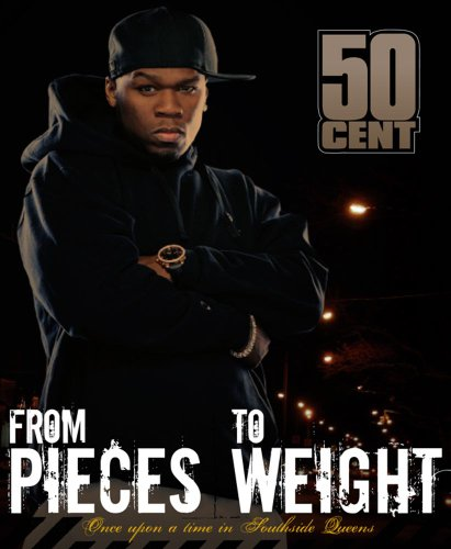 9780743268349: From Pieces to Weight: Once Upon a Time in Southside, Queens