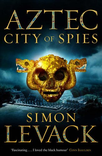9780743268394: City of Spies (Aztec 3)