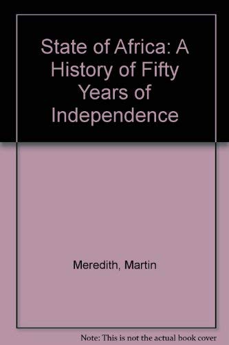 9780743268424: The State of Africa: A History of Fifty Years of Independence