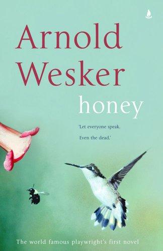 Honey: Arnold Wesker