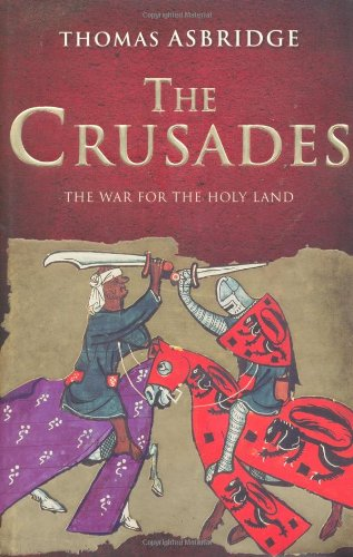 9780743268608: The Crusades: The War for the Holy Land