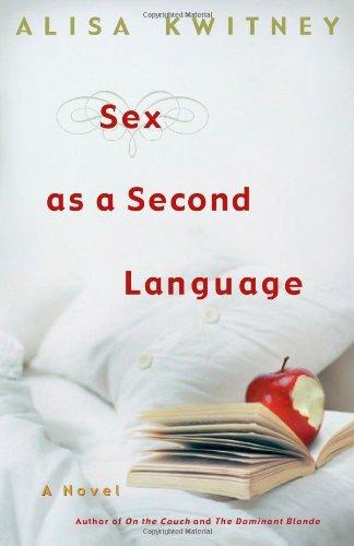 9780743268905: Sex as a Second Language: A Novel