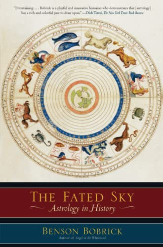 9780743268950: The Fated Sky: Astrology in History