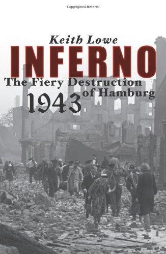 9780743269001: Inferno: The Fiery Destruction of Hamburg, 1943