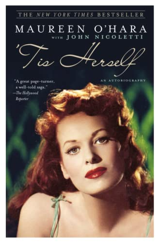 Tis Herself : An Autobiography: Maureen O'Hara, John