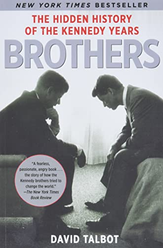 9780743269193: Brothers: The Hidden History of the Kennedy Years