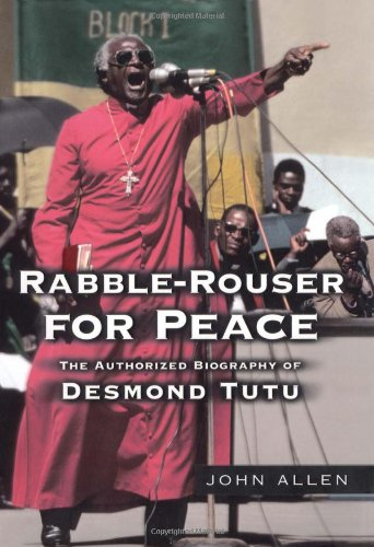 9780743269377: Rabble-Rouser for Peace: The Authorized Biography of Desmond Tutu