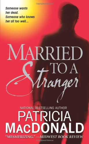 Married to a Stranger: MacDonald, Patricia