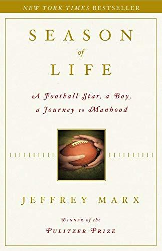 9780743269742: Season of Life: A Football Star, a Boy, a Journey to Manhood