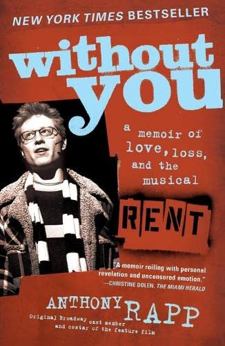 9780743269773: Without You: A Memoir of Love, Loss, And the Musical Rent