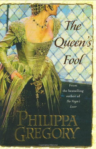 The Queen's Fool: A Novel (Boleyn): Gregory, Philippa