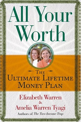 9780743269872: All Your Worth: The Ultimate Lifetime Money Plan