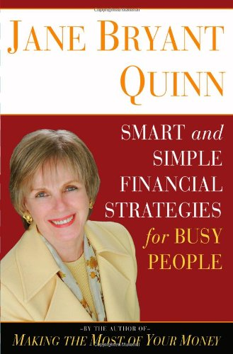 9780743269940: Smart and Simple Financial Strategies for Busy People
