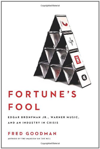 9780743269988: Fortune's Fool: Edgar Bronfman, Jr., Warner Music, and an Industry in Crisis
