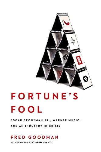 9780743269995: Fortune's Fool: Edgar Bronfman, Jr., Warner Music, and an Industry in Crisis