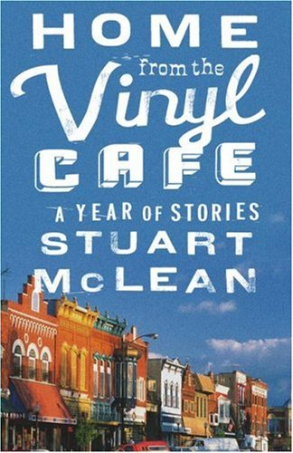 9780743270007: Home from the Vinyl Cafe: A Year of Stories