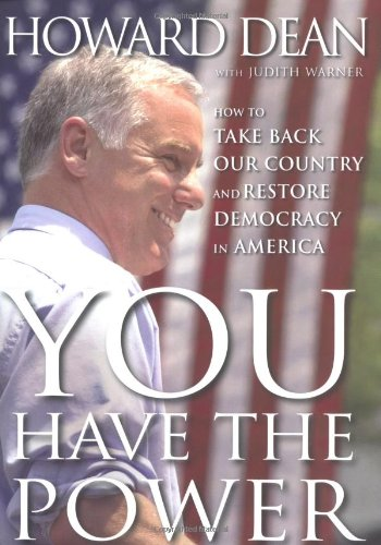 You Have the Power: How To Take Back Our Country And Restore Democracy In America: Warner, Judith
