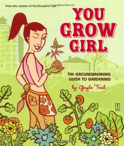 9780743270144: You Grow Girl