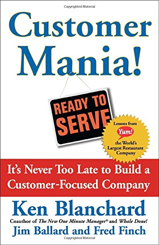 9780743270298: Customer Mania!: It's Never Too Late to Build a Customer-Focused Company