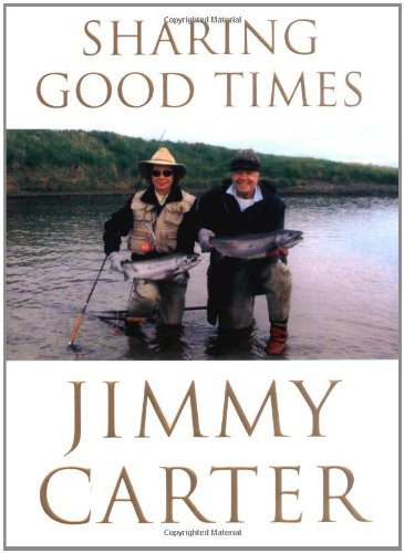 Sharing Good Times: Carter, Jimmy