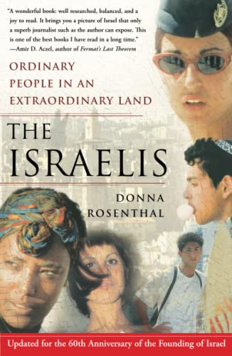 9780743270359: The Israelis: Ordinary People in an Extraordinary Land