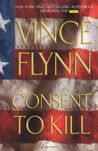 9780743270366: Consent to Kill: A Thriller (Mitch Rapp, No. 6)