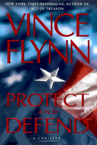 9780743270410: Protect and Defend: A Thriller