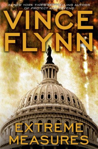 9780743270427: Extreme Measures (Mitch Rapp Novels)