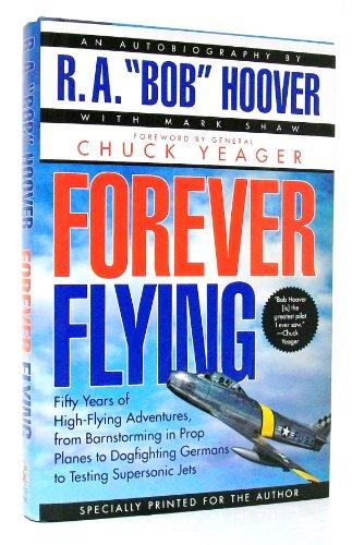 9780743270502: Forever Flying - R.A.