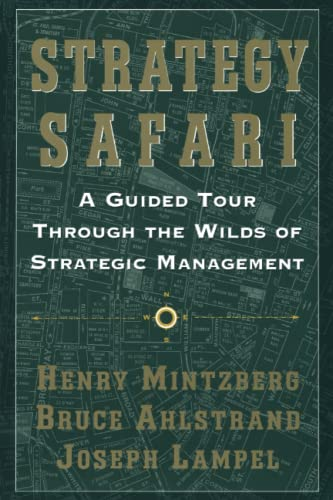 strategy safari long summary Summary, forum, expert the ten schools of thought model from mintzberg is a framework that can be used to strategy safari: a guided tour through the.