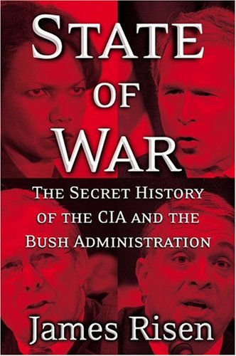 9780743270663: State of War: The Secret History of the CIA and the Bush Administration