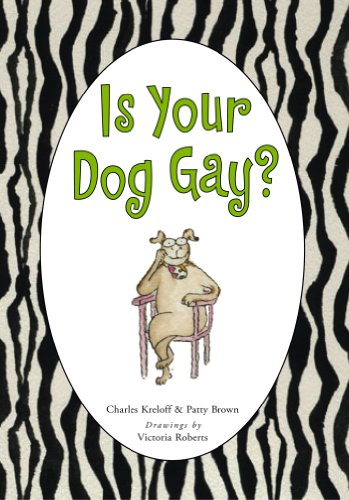 9780743270779: Is Your Dog Gay?