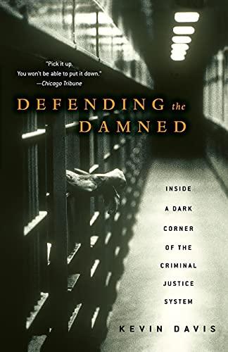 9780743270946: Defending the Damned: Inside a Dark Corner of the Criminal Justice System
