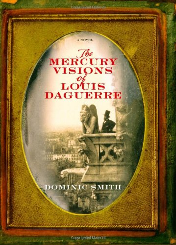 9780743271141: The Mercury Visions of Louis Daguerre