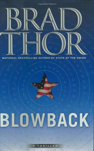 Blowback: A Thriller: Thor, Brad