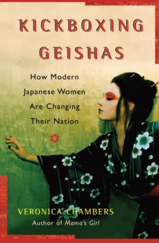 9780743271578: A Kickboxing Geishas: How Modern Japanese Women Are Changing Their Nation
