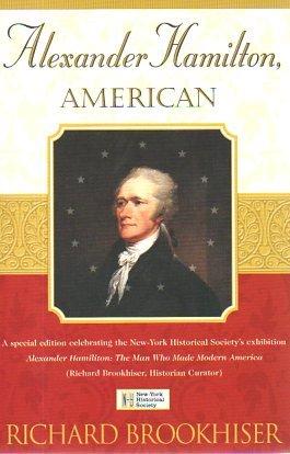 9780743272018: Alexander Hamilton, American [Taschenbuch] by Brookhiser, Richard