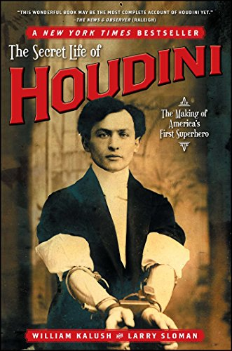 9780743272087: The Secret Life of Houdini: The Making of America's First Superhero